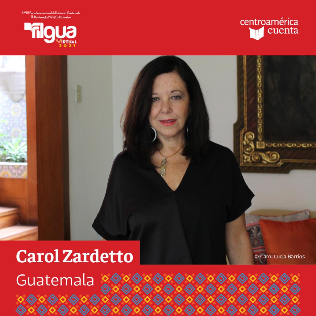 Carol Zardetto Centroamérica Cuenta 2021