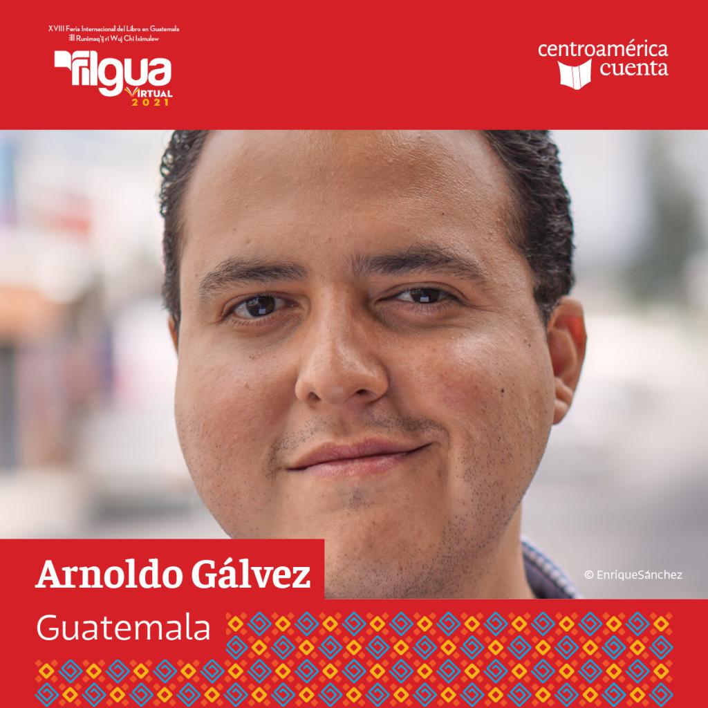 Arnoldo Gálvez Centroamérica Cuenta 2021