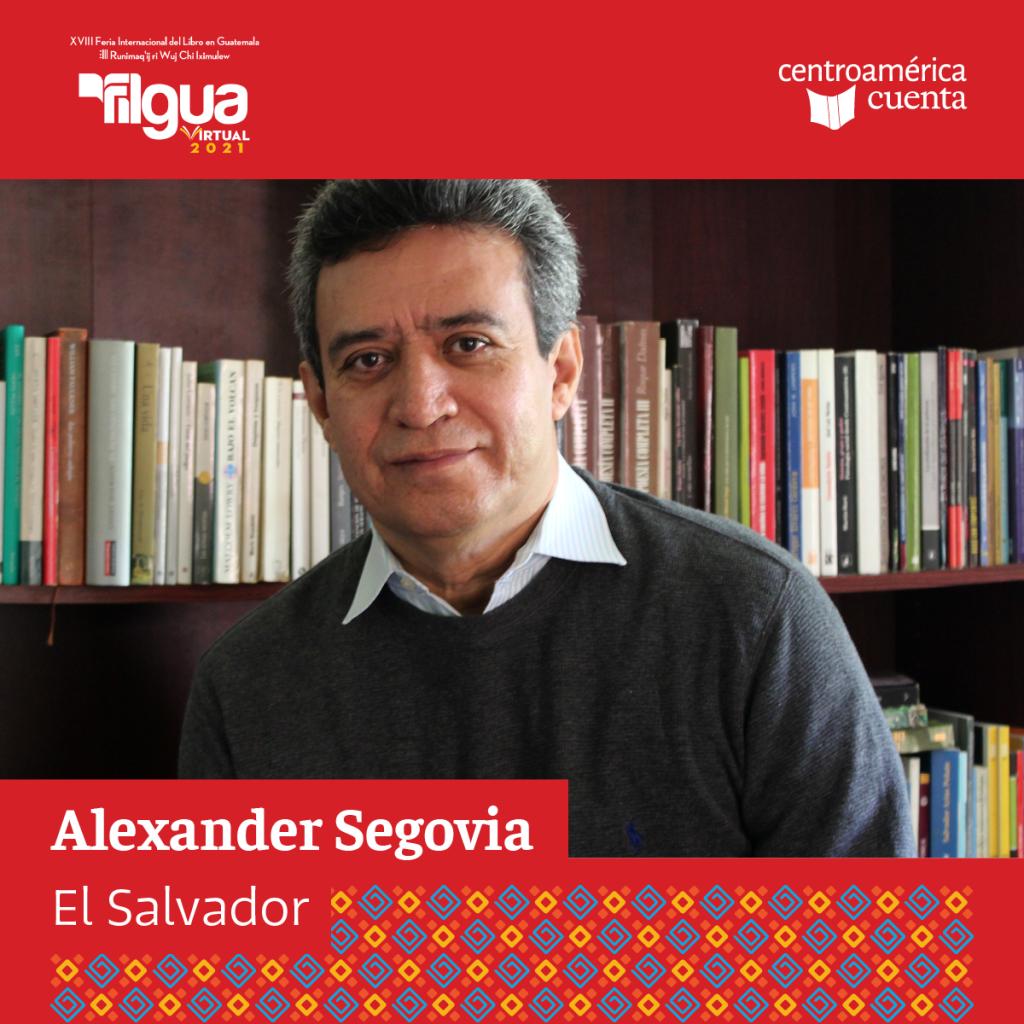 Alexander Segovia Centroamérica Cuenta 2021