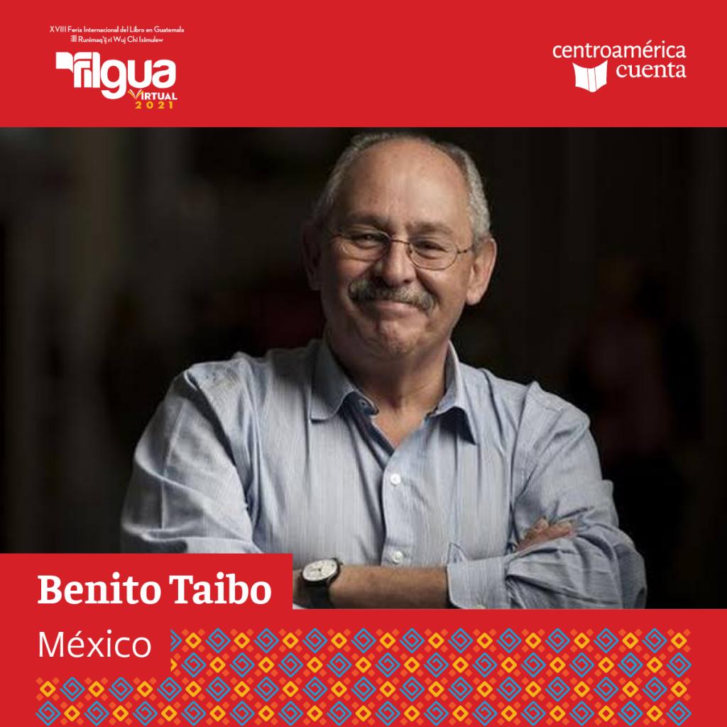 Benito Taibo Centroamérica Cuenta 2021